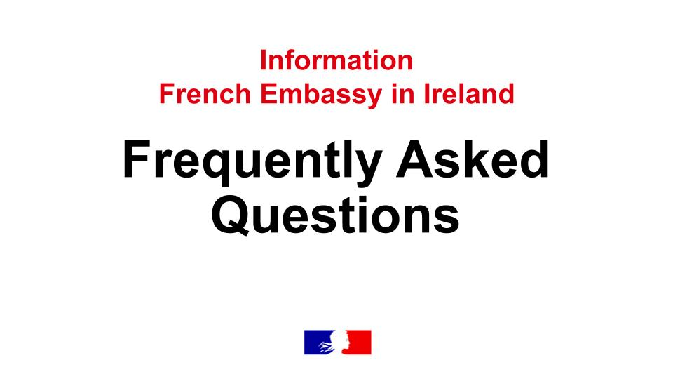 Covid-19, travel to France, quarantine... answers to frequently asked (...)  - Ambassade de France en Irlande - French Embassy in Ireland